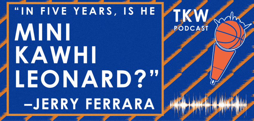 TKW Podcast: Success vs. Tanking, Knicks Season Ceiling, Kanter & Frank feat. Jerry Ferrara