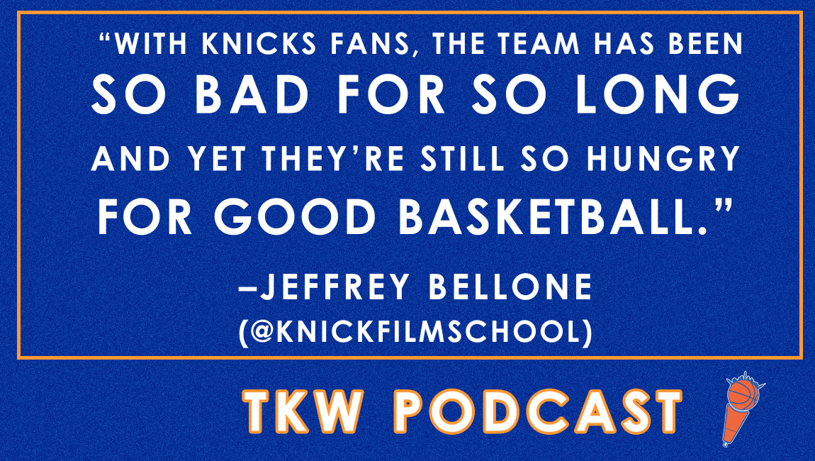 TKW Podcast: Jack, Ntilikina, O'Quinn, Hardaway & a KP Update feat. Jeffrey Bellone
