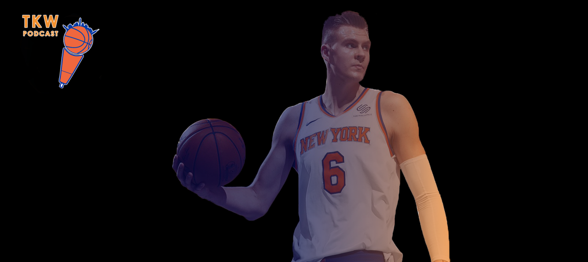 TKW Podcast: Porzingis Goes Down, Mudiay Steps In feat. Joseph Nardone