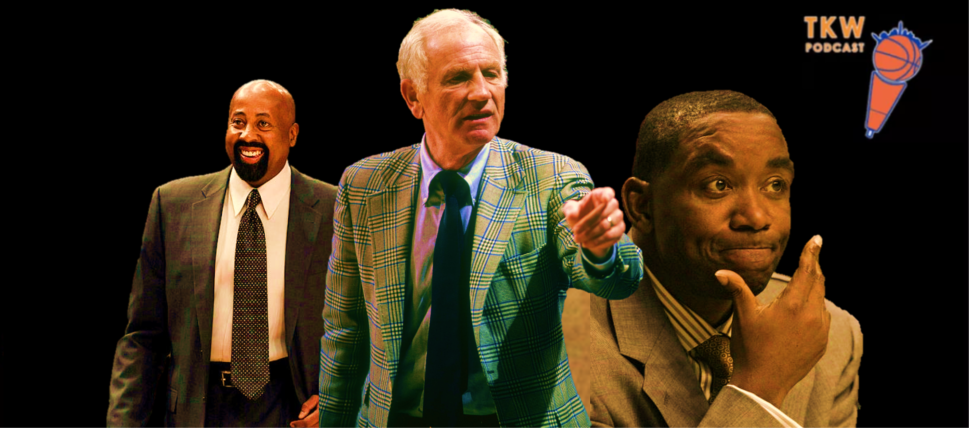 TKW Podcast: Ranking the Head Coaches of Knicks Past