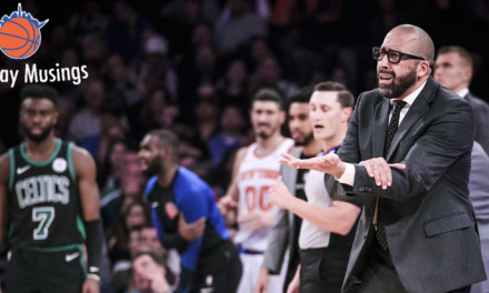 Monday Musings: The David Fizdale Era Has Begun — What Have We Learned So Far?