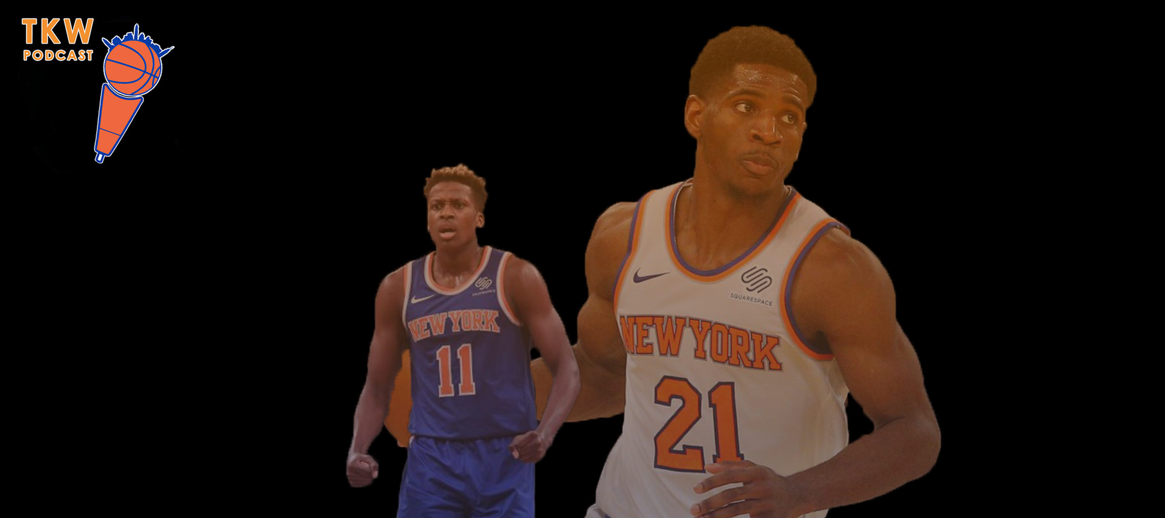 TKW Podcast: Frank Ntilikina in the Long Term & Is Tim Hardaway Good?