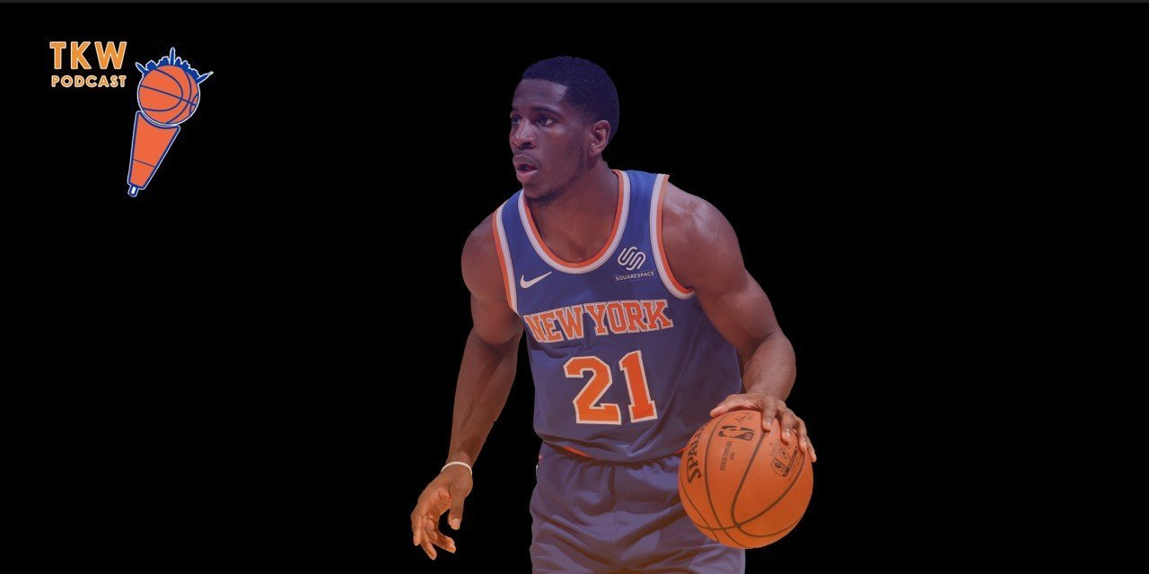 TKW Podcast: The Knicks Have the Strongest Tank