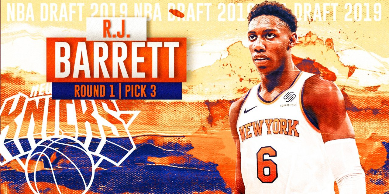 New York Knicks Select RJ Barrett With Third Overall Pick in 2019 NBA Draft