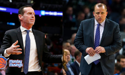 Monday Musings: Welcome Thibodeau, How About Kenny Too?