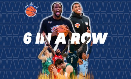 The Knicks Wall Podcast: 6 IN A ROW!
